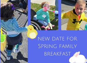 New Date for the Spring Family Breakfast
