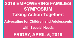 Registration is open for the Empowering Families Symposium